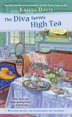 THE DIVA SERVES HIGH TEA (A DOMESTIC DIVA MYSTERY #10) BY KRISTA DAVIS: BOOK REVIEW
