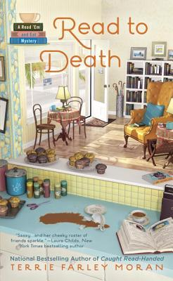 READ TO DEATH (A READ 'EM AND EAT MYSTERY #3) BY TERRIE FARLEY MORAN: BOOK REVIEW