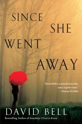 SINCE SHE WENT AWAY BY DAVID BELL: BOOK REVIEW