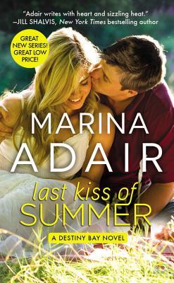 LAST KISS OF SUMMER (DESTINY BAY, BOOK #1) BY MARINA ADAIR: BOOK REVIEW