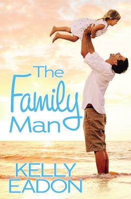 THE FAMILY MAN BY KELLY EADON: BOOK REVIEW