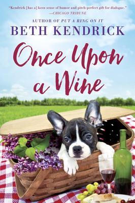 ONCE UPON A WINE (BLACK DOG BAY, BOOK #4) BY BETH KENDRICK: BOOK REVIEW