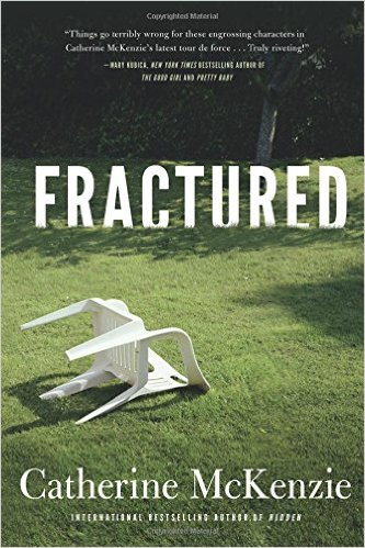 FRACTURED BY CATHERINE McKENZIE: BOOK REVIEW