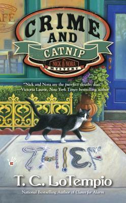 CRIME AND CATNIP (NICK AND NORA MYSTERIES, BOOK #3) BY T.C. LOTEMPIO: BOOK REVIEW
