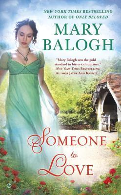 SOMEONE TO LOVE (WESTCOTT, BOOK #1) BY MARY BALOGH: BOOK REVIEW