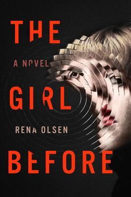 THE GIRL BEFORE BY RENA OLSEN: BOOK REVIEW
