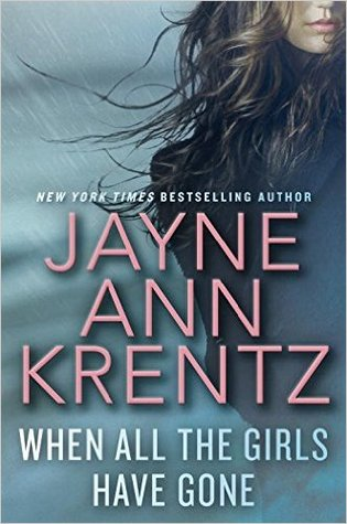 WHEN ALL THE GIRLS HAVE GONE BY JAYNE ANN KRENTZ: BOOK REVIEW