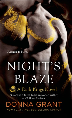 NIGHT'S BLAZE (DARK KINGS, BOOK #5) BY DONNA GRANT: BOOK REVIEW