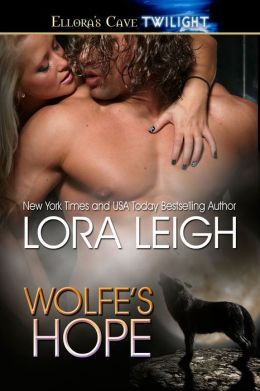 WOLFE'S HOPE (BREEDS, BOOK #10, WOLF BREEDS, BOOK #2) BY LORA LEIGH
