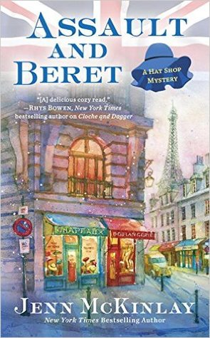 ASSAULT AND BERET (A HAT SHOP MYSTERY, BOOK #5) BY JENN MCKINLAY: BOOK REVIEW