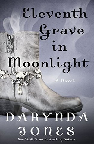 ELEVENTH GRAVE IN MOONLIGHT (CHARLEY DAVIDSON, BOOK #11) BY DARYNDA JONES: BOOK REVIEW