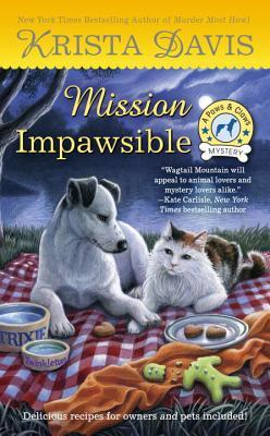MISSION IMPAWSIBLE (PAWS AND CLAWS MYSTERY, BOOK #4) BY KRISTA DAVIS: BOOK REVIEW