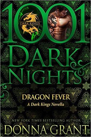 DRAGON FEVER (DARK KINGS, BOOK #9.5) BY DONNA GRANT: BOOK REVIEW