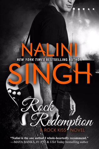 ROCK REDEMPTION (ROCK KISS, BOOK #3) BY NALINI SINGH: BOOK REVIEW