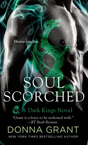 SOUL SCORCHED (DARK KINGS, BOOK #6) BY DONNA GRANT: BOOK REVIEW