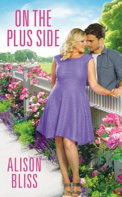 ON THE PLUS SIDE (A PERFECT FIT, #2) BY ALISON BLISS: BOOK REVIEW