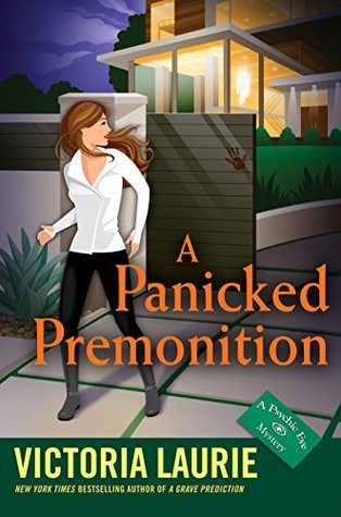 A PANICKED PREMONITION (PSYCHIC EYE MYSTERY, BOOK #5) BY VICTORIA LAURIE: BOOK REVIEW