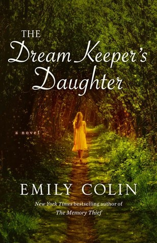 THE DREAM KEEPER'S DAUGHTER BY EMILY COLIN: BOOK REVIEW