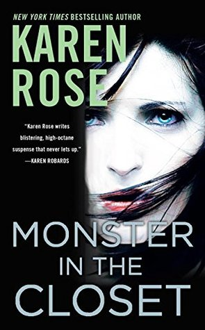 MONSTER IN THE CLOSET (ROMANTIC SUSPENSE #19) BY KAREN ROSE: BOOK REVIEW