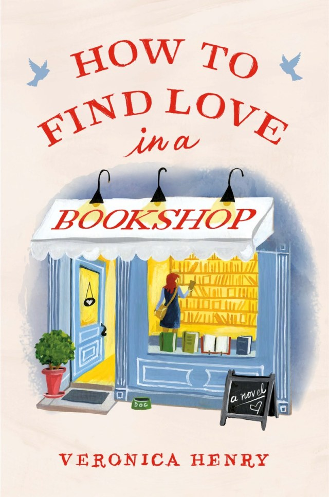 HOW TO FIND LOVE IN A BOOKSHOP BY VERONICA HENRY: BOOK REVIEW