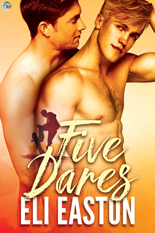 FIVE DARES BY ELI EASTON: BOOK REVIEW
