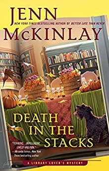 DEATH IN THE STACKS (LIBRARY LOVER'S MYSTERY, BOOK #8) BY JENN MCKINLAY: BOOK REVIEW