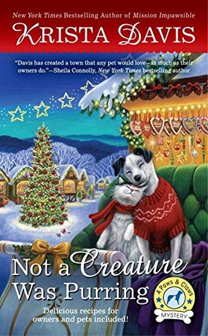 NOT A CREATURE WAS PURRING (PAWS AND CLAWS MYSTERY, BOOK #5) BY KRISTA DAVIS: BOOK REVIEW