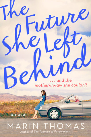 THE FUTURE SHE LEFT BEHIND BY MARIN THOMAS: BOOK REVIEW