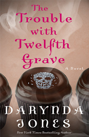 THE TROUBLE WITH TWELFTH GRAVE (CHARLEY DAVIDSON, BOOK #12) BY DARYNDA JONES: BOOK REVIEW
