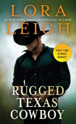 RUGGED TEXAS COWBOY (COWBOYS AND CAPTIVES, BOOKS #1-2) BY LORA LEIGH: BOOK REVIEW