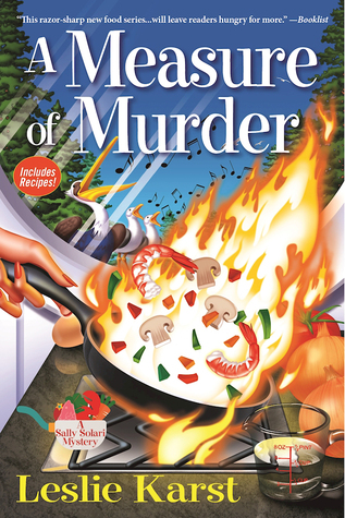 A MEASURE OF MURDER (A SALLY SOLARI MYSTERY, #2) BY LESLIE KARST: BOOK REVIEW