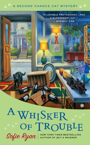A WHISKER OF TROUBLE (A SECOND CHANCE MYSTERY #3) BY SOPHIE RYAN: BOOK REVIEW