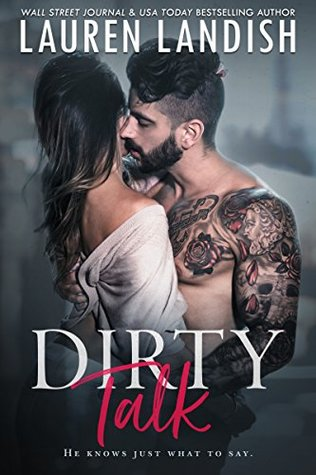 DIRTY TALK BY LAUREN LANDISH: BOOK REVIEW