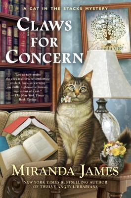 CLAWS FOR CONCERN (CAT IN THE STACKS MYSTERY, BOOK #9) BY MIRANDA JAMES: BOOK REVIEW