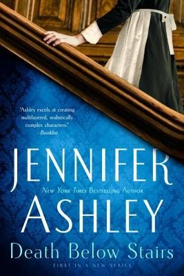 DEATH BELOW STAIRS (BELOW STAIRS MYSTERY, BOOK #1) BY JENNIFER ASHLEY: BOOK REVIEW