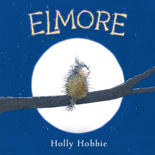 ELMORE BY HOLLY HOBBIE: BOOK REVIEW