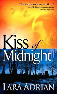 KISS OF MIDNIGHT (MIDNIGHT BREED, BOOK #1) by LARA ADRIAN: BOOK REVIEW