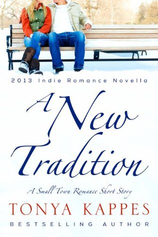 A NEW TRADITION BY TONYA KAPPES: BOOK REVIEW