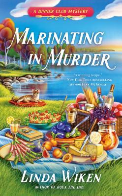 MARINATING IN MURDER (DINNER CLUB MYSTERY, BOOK #3) BY LINDA WIKEN: BOOK REVIEW