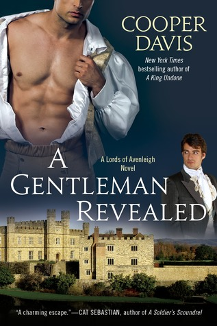 A GENTLEMAN REVEALED (LORDS OF AVENLEIGH, BOOK #1) BY COOPER DAVIS: BOOK REVIEW