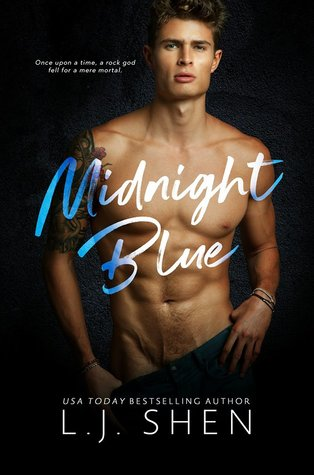 MIDNIGHT BLUE (HOLLYWOOD CHRONICLES, BOOK #1) BY L.J. SHEN: BOOK REVIEW