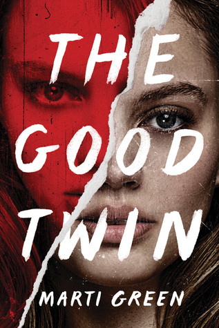 THE GOOD TWIN BY MARTI GREEN: BOOK REVIEW