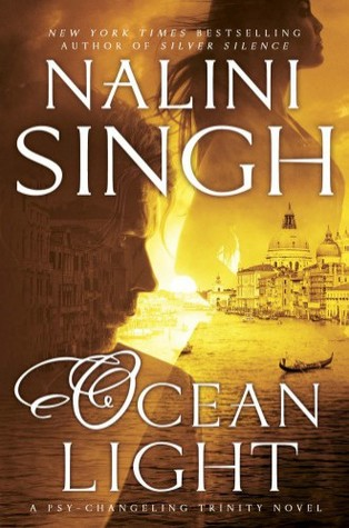OCEAN LIGHT (PSY-CHANGELING TRINITY, BOOK #2) BY NALINI SINGH: BOOK REVIEW