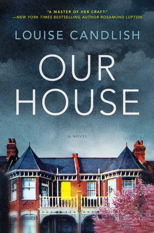OUR HOUSE BY LOUISE CANDLISH: BOOK REVIEW