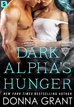 DARK ALPHA'S HUNGER (REAPER, BOOK #6) BY DONNA GRANT: BOOK REVIEW