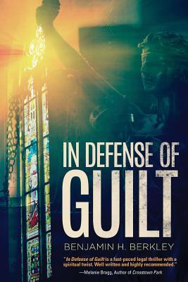 IN DEFENSE OF GUILT BY BENJAMIN H. BERKLEY: BOOK REVIEW