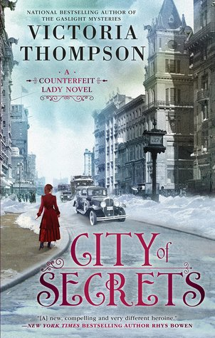 CITY OF SECRETS (COUNTERFEIT LADY BOOK #2) BY VICTORIA THOMPSON: BOOK REVIEW