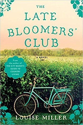 THE LATE BLOOMERS' CLUB BY LOUISE MILLER: BOOK REVIEW