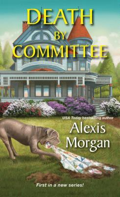 DEATH BY COMMITTEE (ABBEY McCREE MYSTERY #1) BY ALEXIS MORGAN: BOOK REVIEW