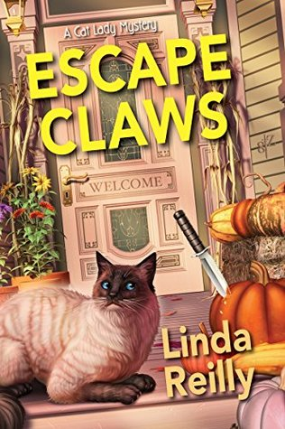 ESCAPE CLAWS (CAT LADY MYSTERIES, BOOK #1) BY LINDA REILLY: BOOK REVIEW